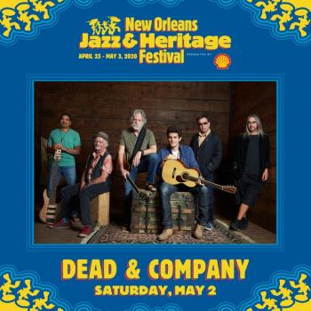 Dead & Company At Jazz Fest!