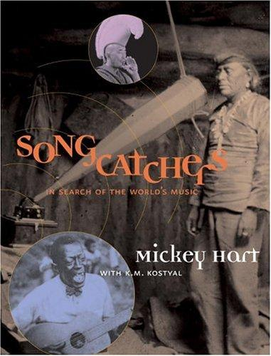 Songcatchers - In Search Of The Worlds Music