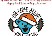 Classic Holiday Poem Turned Ultimate Grateful Dead Holiday Playlist 2018
