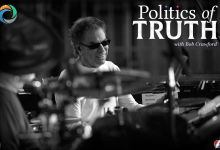 Politics of Truth With Bob Crawford And Special Guests Mickey Hart and Robert Costa
