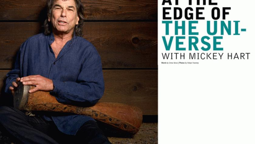 At the Edge of the Universe with Mickey Hart