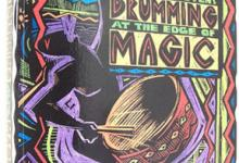 Drumming At The Edge Of Magic - A Journey Into The Spirit Of Percussion
