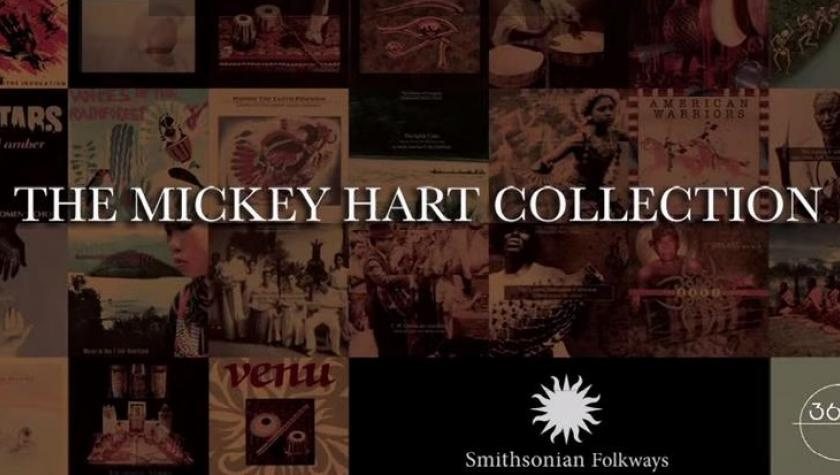 Smithsonian Folkways To Release The Mickey Hart Collection Digitally And On-Demand