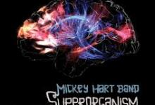 Mickey Hart Band To Release SUPERORGANISM on August 13th